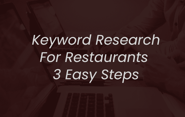 keyword resesarch for restaurant three easy steps