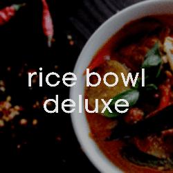 Rice Bowl Deluxe Online Ordering