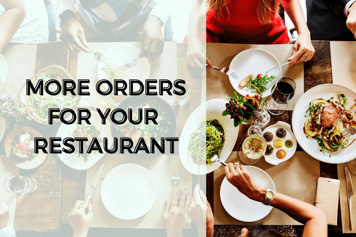 More Orders For Your Restaurant